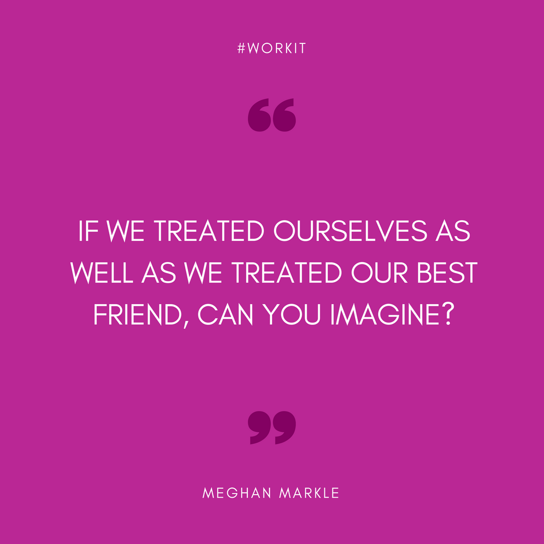 Work It Weekly Quotes - Instagram Meghan Markle (1)