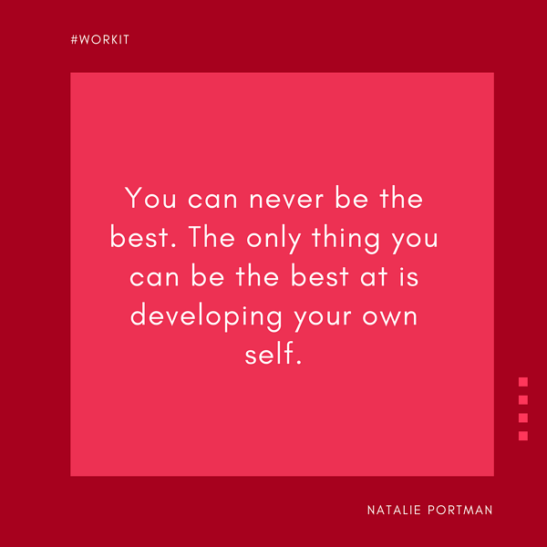 Work It Weekly Quotes - Instagram Natalie Portman (1)